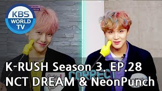 Download Today's GUEST : NCT DREAM & NeonPunch! [KBS World Idol Show K-RUSH3 2018.09.21] Video
