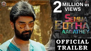Download Semma Botha Aagathey - Official Trailer | Atharvaa | Yuvan Shankar Raja | Badri Venkatesh Video