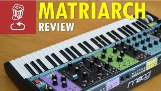 Download Moog MATRIARCH: Review, full tutorial and patch ideas Video