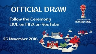 Download FIFA Confederations Cup Russia 2017 - Official Draw Ceremony Video