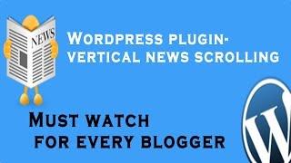 Download Wordpress Plugin- Vertical News Scrolling/How to Add Vertical Text in Wordpress Video