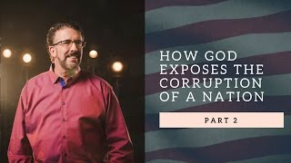 Download How God Exposes The Corruption Of A Nation | Part 2 Video
