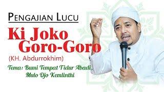 Download Pengajian Lucu Ki Joko GORO-GORO Video