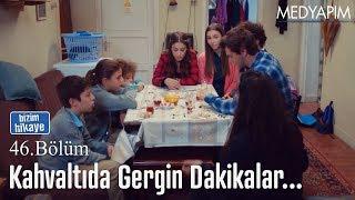 Download Gergin kahvaltı - Bizim Hikaye 46. Bölüm Video