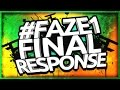 Download #FaZe1 Final Response! Video
