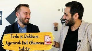Download Evde 15 Dakikanı Ayırarak Hızlı Okumanı Geliştir| Mehmet Taşhanlıgil +PDF Video