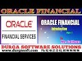 Download Oracle Finacial||online training|| Oracial Financial Introduction part - 7 by SaiRam Video