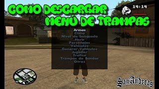 Download Como descargar el menú de trampas para GTA San Andreas PC Video