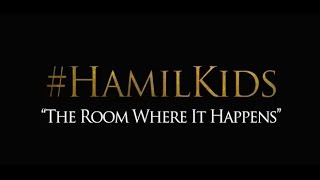 Download ″The Room Where It Happens″ #Hamilkids Video