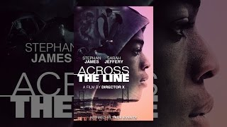 Download Across the Line Video