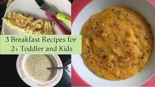 Download 3 Breakfast Recipes for 2+ (Toddlers and Kids) | Indian Toddler and Kids Breakfast Recipes Video