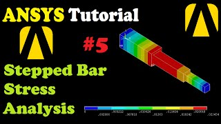 Download Stress Analysis of Stepped Bar [ FEA ANSYS Tutorial #5 ] Video