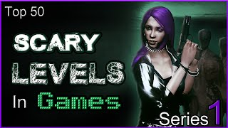 Download Top 50 Scary Levels In Games [SERIES 1] Video