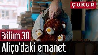 Download Çukur 30. Bölüm - Aliço'daki Emanet Video