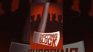 Download Chopping Block Video