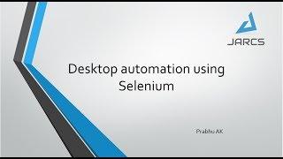 Download Desktop automation using Selenium Video