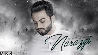 Download Narazgi: Aarsh Benipal (Full Audio) | Rupin Kahlon | Latest Punjabi Songs 2016 | T-Series Video