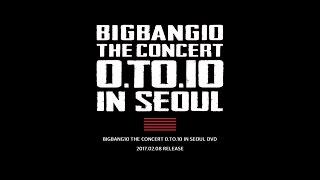 Download BIGBANG10 THE CONCERT 0.TO.10 IN SEOUL DVD TEASER Video