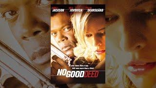 Download No Good Deed (2002) Video