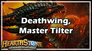Download [Hearthstone] Deathwing, Master Tilter Video