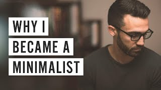 Download Why I Became a Minimalist Video
