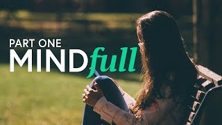 Download Mind Full || Part 1 Video