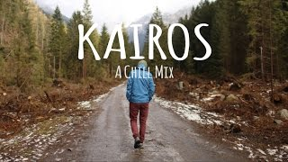 Download Kairos // A Chill Mix Video
