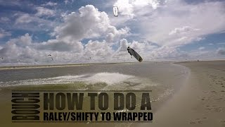 Download Raley To Wrapped/Shifty To Wrapped - How To Do - Learn Kiteboarding - BOUCH Video
