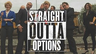 Download STRAIGHT OUTTA OPTIONS (2016 Election Parody) Video