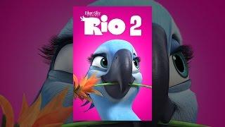 Download Rio 2 Video