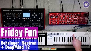 Download Friday Fun - Behringer Neutron and DeepMind 12 Video