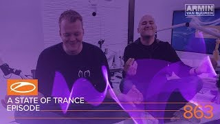 Download A State Of Trance Episode 863 XXL (#ASOT863) [Hosted by Aly & Fila] Video