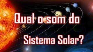 Download Qual é o som dos planetas? SISTEMA SOLAR Video