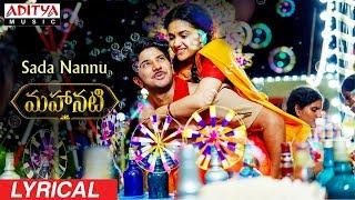 Download Sada Nannu Lyrical | Mahanati Songs | Keerthy Suresh | Dulquer | Samantha | Vijay Devarakonda Video