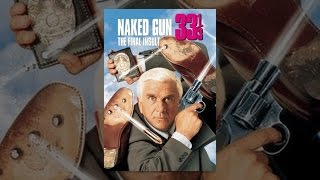 Download The Naked Gun 33 ⅓: The Final Insult Video