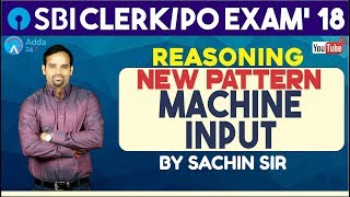 Download SBI PO/CLERK | New pattern in Machine Input for SBI PO/CLERK 2018 |Sachin sir Video