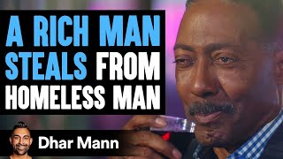 Download Rich Man Steals From Homeless Man, Homeless Man Gets Blamed For It | Dhar Mann Video
