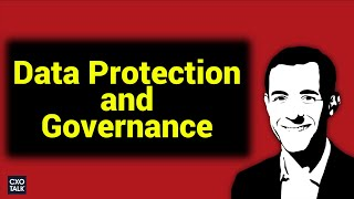 Download Data Privacy, Compliance, GDPR, and Governance (CXOTalk #298) Video