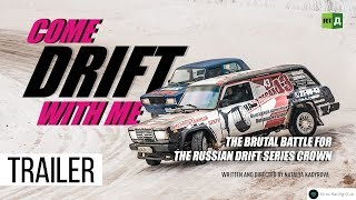 Download Come Drift With Me. The brutal battle for the Russian drift series crown (Trailer) Premiere 20/02 Video