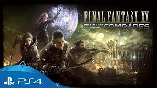 Download Final Fantasy XV | Multiplayer Expansion: Comrades TGS 2017 Trailer | PS4 Video