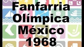 Download Fanfarria Olímpica México 68 Video