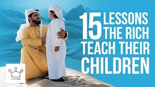 Download 15 Lessons Rich Parents Teach Their Kids That The Poor Don't Video