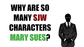 Download Why Are So Many SJW Characters Mary Sues? Video