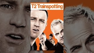 Download T2: Trainspotting Video