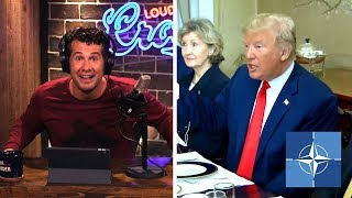 Download THE NATO SCAM: Why Trump is Right | Louder With Crowder Video