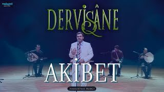 Download Dervişane - Akibet (Consequence) Video