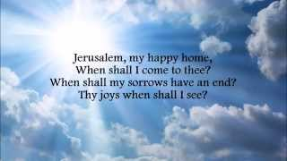 Download ″Jerusalem, My Happy Home″ Lutheran Service Book #673 Video