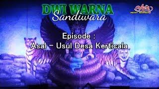 Download DWI WARNA sandiwara ASAL - USUL DESA KERTICALA Video