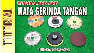 Download MENGENAL JENIS MATA GERINDA TANGAN, satu alat banyak fungsinya... Video