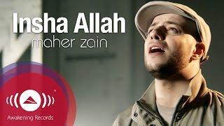 Download Maher Zain - Insha Allah | Insya Allah | ماهر زين - إن شاء الله | Official Music Video Video